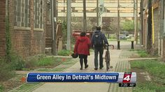 Green Alley in Detroit's Midtown   Community  - Home