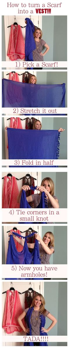 Who knew a SCARF could double as a VEST? Super easy and the vest makes an excellent swimsuit coverup! So, basically that's three uses for one item! (Diy Clothes For Summer) Diy Fashion, Womens Fashion, Fashion Tips, Fashion Ideas, Trendy Fashion, How To Wear Belts, Diy Vetement, Diy Mode, Neue Outfits