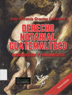347 / G731 / Derecho notarial guatemalteco : introducción y fundamentos / José Antonio Gracias González