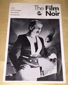 The Film Noir Filmex First Los Angeles International Film Exposition 1st Expo