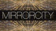 Vídeo: Mirror City Timelapse