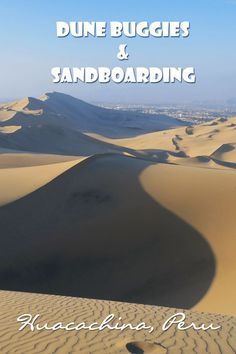 Riding a dune buddy and sandboarding in Huacachina Peru was the most exciting…