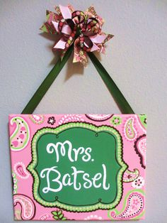 Items similar to Pink and Lime Green Paisley Name Plaque/Sign for Teachers, offices, nurseries, bedrooms, businesses and more on Etsy Name Plaque/Sign for Teachers offices nurseries by KraftinMommy<br> Teacher Door Signs, Teacher Doors, Classroom Signs, Teacher Name, Music Classroom, Teacher Gifts, Teacher Stuff, Teacher Canvas, Lyrics