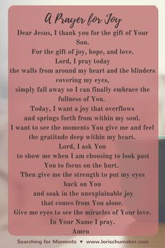 Three little letters for a great big unexplainable word. More than the everyday moments, yet found in the everyday moments. But only because of the gift God gave us of His Son. Here is A Prayer for Joy as a part of the Holding onto Joy Series - Lori Schumaker