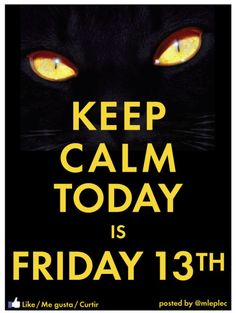 Keep calm today is Friday Friday The 13th Quotes, Friday The 13th Funny, Today Is Friday, Monday Quotes, Keep Calm Posters, Keep Calm Quotes, Keep Calm Signs, Knitting Quotes, Weekday Quotes