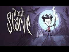 Don't Starve Обзор
