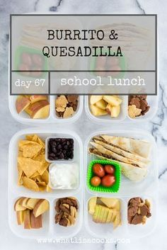 School Lunch Day 67: Burritos, Quesadilla, and Chips