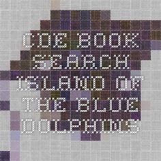 CDE - Book Search - Island of the Blue Dolphins