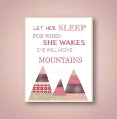 Pink and gray nursery wall art baby - Let Her Sleep for when she wakes she will move mountains - Art for children - Kids wall art Playroom