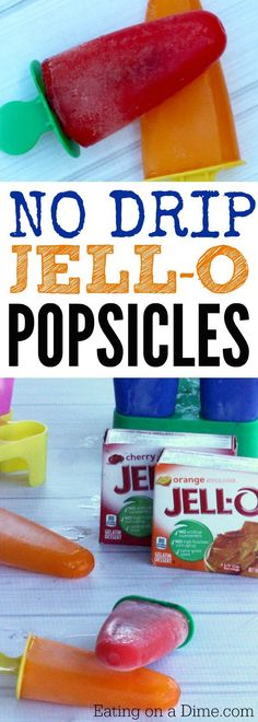 Super Easy Jell-O Popsicles. These homemade popsicles are so because they do not drip. See how to make popsicles with  only 3 ingredients!