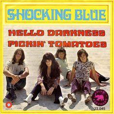 SINGLE VAN DE WEEK:  SHOCKING BLUE - HELLO DARKNESS  Uitgebracht in 1970 met…