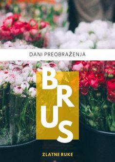 Dani preobraženja u Brusu i Zlatne ruke Brusa Brus 19. - 21.08.2016