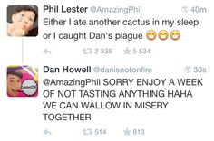 Another? Phil did you eat a cacti before to see what it tasted like? Silly Philly