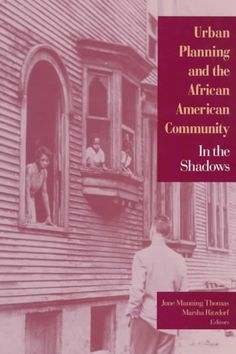 Urban Planning and the African American Community: In the Shadows (Paperback)