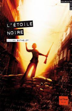 L'Étoile noire  Auteur : BATHELOT Lilian Illustrateur : POLICE Aurélien