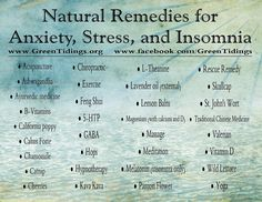 Natural remedies for anxiety, stress and insomnia. (For #socialanxiety help, visit akfsa.org)