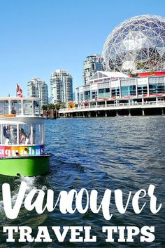 Travel tips for #Vancouver, Canada. How to get in, around, and more helpful information for your trip to this beautiful Canadian city