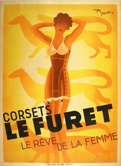 "Corsets Le Furet is an elegant 1933 French advertisement poster by Roger Perot (1907-1976). The poster beautifully captures the Art Deco style of the time. The artwork presents the viewer with a stunning modern pin-up amidst the background of stylized ferrets. The French reads ""Corsets Le Furet , the dream of women"". 