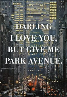 Darling I love you... #nyc #parkavenue