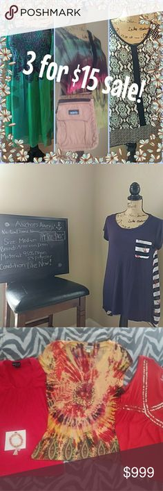 3 for $15 sale! Your pick of three (3) listings for $15!  Pick any 3 items (even multiple item listings) that's priced at $10 or under, bundle them and make an offer for $15 and I'll accept! Happy Poshing! :) Anthropologie Tops