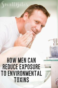 It's not talked about much, but men's health can be impacted by environmental toxins, too. Here are a few practical ways to reduce exposure. #movember