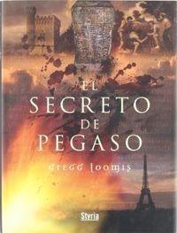 Anibal libros para todos  El secreto de Pegaso -- Gregg Loomis f27db2f3aec
