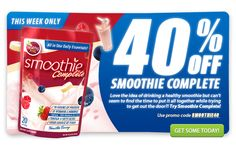This week only save 40% on Smoothie Complete with promo code SMOOTHIE40 offer ends 8/31/13