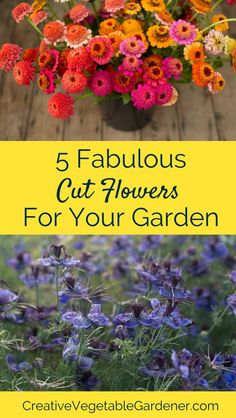 Plant These 5 Flowers And Youu0027ll Be Decorating Your House With Gorgeous  Bouquets All