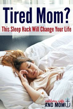If you are a tired mom, use this trick to fall asleep faster and rest deeper