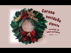Corona navideña gigante, reciclaje de papel periódico - Giant Christmas wreath - YouTube