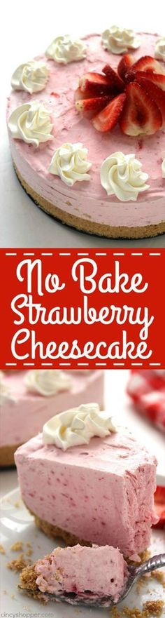 No Bake Strawberry Cheesecake -Made with fresh strawberries. No baking involved and so easy. Looks and tastes AMAZING! Perfect for Valentine's Day dessert too!