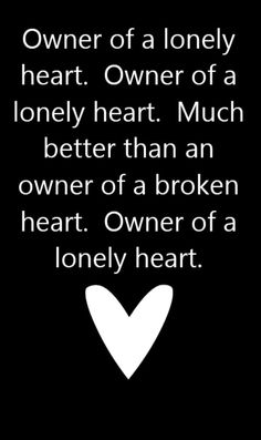 Yes - Owner of a Lonely Heart - song lyrics, song quotes, songs, music lyrics, music quotes,