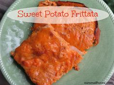 Our Small Hours:  Sweet Potato Frittata