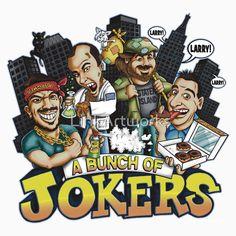 A Bunch Of Jokers - Impractical jokers shirt  Design created by Link Artworks / David Link