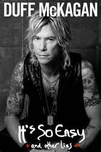 Duff McKagan - one of the best rock autobio/bios I've read.  Smart guy who has made it to the top of the rock 'n' roll world, twice, with a stop of two down in the valley in between.