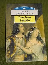 José Zorrilla. DON JUAN TENORIO ¡Cuál gritan esos malditos! Pero ¡mal rayo me parta si, en concluyendo la carta, no pagan caros sus gritos!