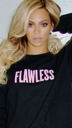 Happy birthday to Beyonce - reminding all women that they are 'Flawless' even when they woke up like dat!