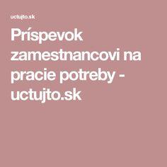 Príspevok zamestnancovi na pracie potreby - uctujto.sk
