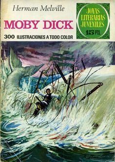 Joyas Literarias Juveniles, núm. 107. Moby Dick (Herman Melville). Ed. Bruguera, 1974. Portada: Antonio Bernal.