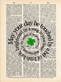 Spiral Irish Blessing 2 Art Print On Vintage Dictionary Book Page Print - Prayer, Saying, Quote 8x10. $12.00, via Etsy. May your day be touched by a bit of Irish luck, brightened by a song in your heart, and warmed by the smiles of people you love!.