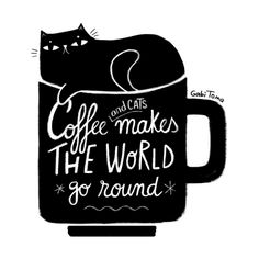 Coffee makes the world go round - cute hand lettered message with a funny black at in a mug | Gabi Toma's Artist Shop Funny Messages, Lower Case Letters, Digital Illustration, Fine Art Paper, Hand Lettering, Funny Quotes, Fine Art Prints, Mugs, Coffee