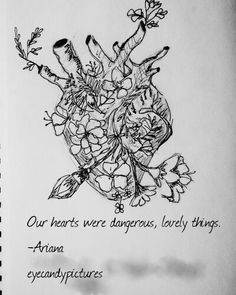 Our hearts were dangerous, lovely things. -Ariana eyecandypictures