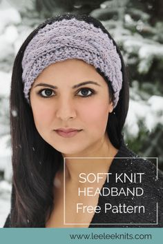 The Softest Knit Winter Headband - Leelee Knits - - Yesterday morning we had our first big snow storm up here in Calgary, which is early even for Canadian standards! Vogue Knitting, Knitting Blogs, Knitting Patterns Free, Free Knitting, Knitting Tutorials, Loom Knitting, Stitch Patterns, Crochet Patterns, Kids Headbands