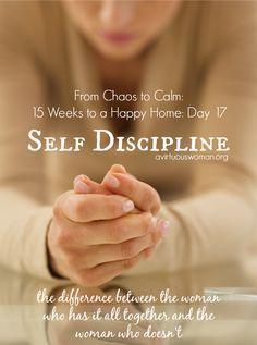 Self Discipline @ AVirtuousWoman.org - Self-discipline is so important!