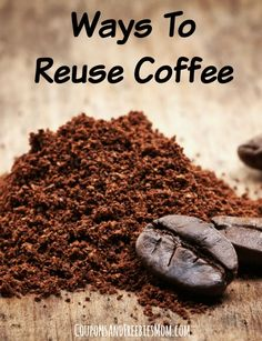Ways To Reuse Coffee Grounds! Check out these Surprising Ideas for Used Coffee Grounds that you've probably never thought of! You'll never have to feel bad throwing out used coffee grounds once you start re-using them with these fun ideas! You can even use them to make homemade gifts! Check it out right now!