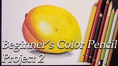 A Beginner's Color Pencil project -2 . Blending Colors to draw a Mango - YouTube