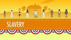 Week 9.  Slavery - Crash Course US History #13 (+playlist)    cc cycle 3