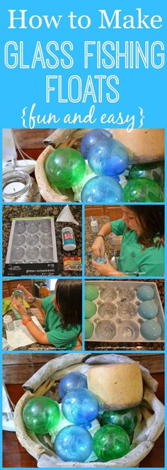 How to make glass fishing floats. Fun and easy!