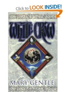 White Crow: Beggars in Satin; The Knot Garden; Black Motley; Rats and Gargoyles; The Architecture of Desire; Left to His Own Devices Gollancz S.F.: Amazon.co.uk: Mary Gentle: Books
