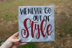 A personal favorite from my Etsy shop https://www.etsy.com/listing/253080126/we-never-go-out-of-style-lyrics-taylor